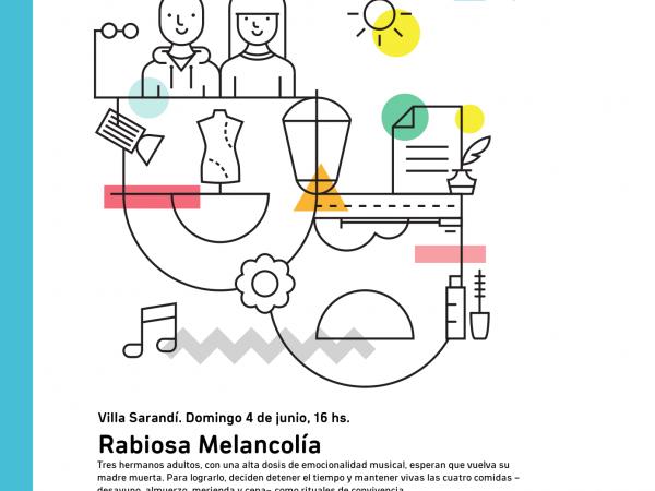 Afiche de Rabiosa Melancolía en Villa Sarandí